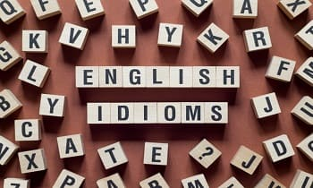 English - Idioms and Phrases